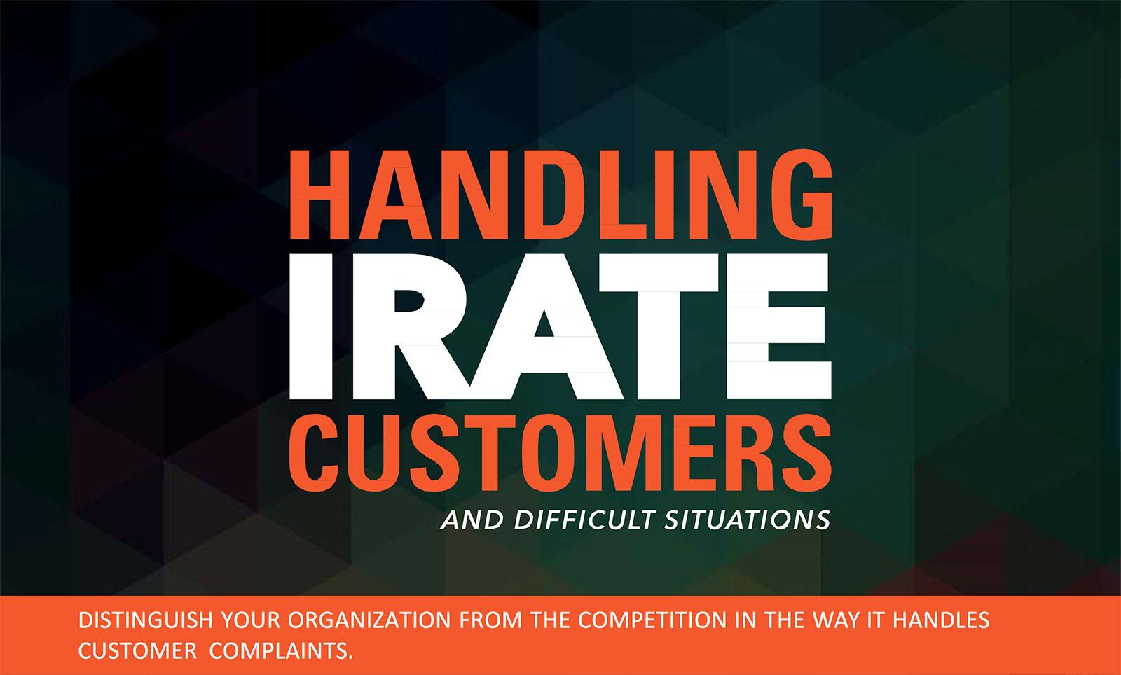 Handling Irate Customers